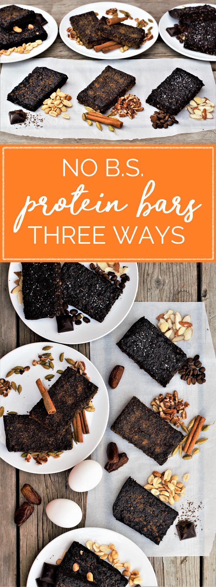 No B S  Protein Bars, Three Ways – Mountain Cravings